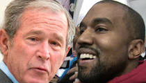 George W Bush ... Kanye Picked a Punk to Play Me