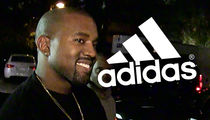 Kanye West -- Adidas Deal Is Gonna Make Me a Billionaire
