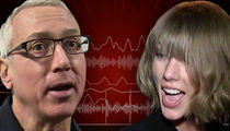Dr. Drew -- Taylor Swift's Got A Serious Addiction To Love