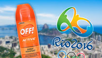 2016 Olympics -- War On Mosquitoes ... OFF! Donating 115,000 Units