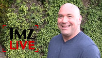 Dana White -- UFC Now Set Up to Crank Out TV & Movie Stars (VIDEO)