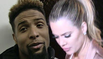 Odell Beckham Jr. -- I Never Dated Khloe ... But Pics Nearly Killed My Other Relationship
