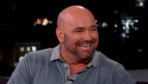 Dana White -- My Family Keeps Asking for Money ... After $4 Billion Deal! (VIDEO)