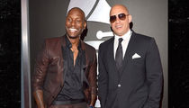 Tyrese -- Sorry, Rock ... I'm Team Vin Diesel