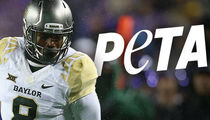 Baylor Football Player -- PETA Demands Drug Tests, Counseling ... After Dog Abuse Vid