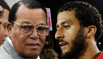 Minister Louis Farrakhan -- I Stand With Colin Kaepernick ... 'Deeply Grateful' For Flag Protest