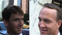 Peyton Manning -- I'm Proud of Eli ... And Impressed By Dak Prescott (VIDEO)