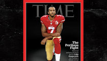 Colin Kaepernick -- Protest So Big, It Deserved Cover ... Says Time Mag