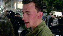 Johnny Manziel -- Accused of Wrecking L.A. Mansion ... Pay or Get Out! (UPDATE)