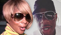 Mary J. Blige -- Estranged Hubby Wants to See Green ... and Lot$ of It!!!