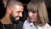 Drake -- Introduced Taylor Swift to His Mom, But ...