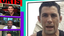 Dominick Cruz -- Cody Garbrandt Will 'Beg Me' for Mercy (VIDEO)