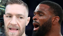 Tyron Woodley to Conor: Don't Call Me a Bitch ... Conor: You're a Bitch