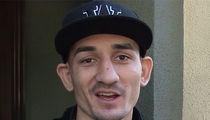 UFC's Max Holloway -- I'M PRO-WEED ... Even Though I Don't Use It (VIDEO)