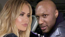 Khloe and Lamar -- Legally Single Life ... Right Around the Corner