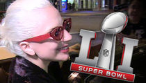NFL Says -- Lady Gaga NOT BANNED from Talking Politics ... At Super Bowl