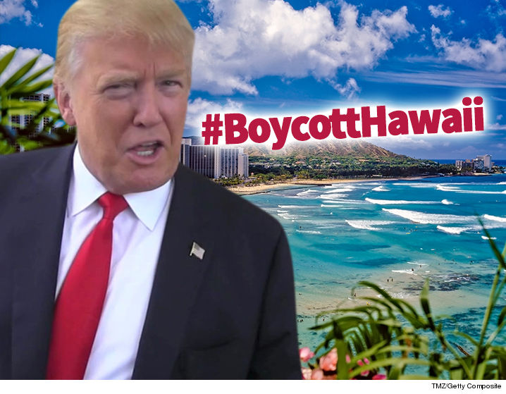 0322-trump-boycott-hawaii-tmz-getty
