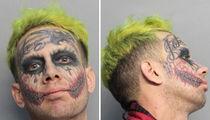 Joker Look-Alike Arrested After Allegedly Pointing Loaded Gun at Drivers (MUG SHOT)