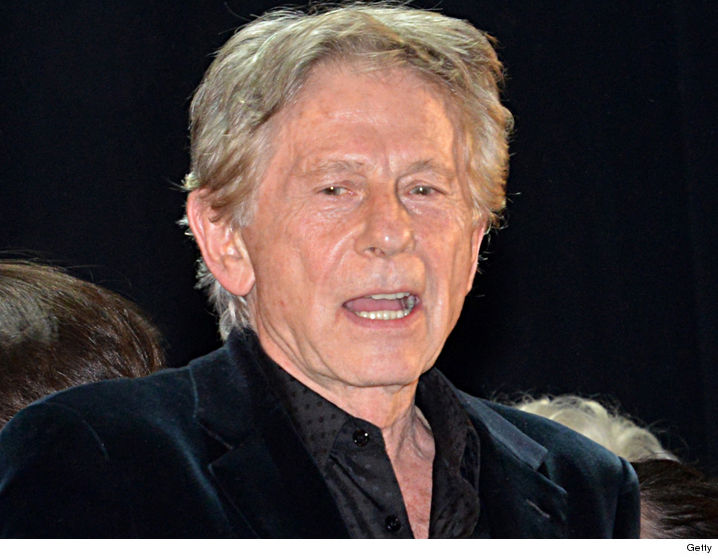 Prosecutors Say Roman Polanski Doesn't Get to Call Shots On How He Returns